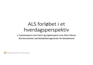 """Powerpoint forside af præsentationen """"ALS forløbet i et hverdagsperspektiv"""""""