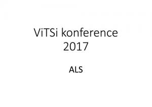 """Powerpoint forside af præsentationen """"Vitsi konference 2017 - ALS"""""""